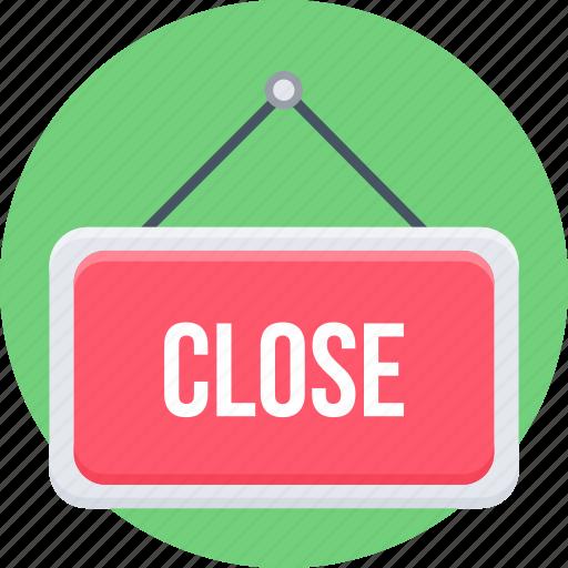 board, close, close sign, shop, sign icon