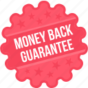 money back guarantee, offer, price, sign, sticker, tag, tags icon