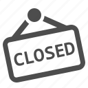 closed, door sign, shop, shopping, sign