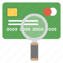 credit card investigation, credit card scanning, credit card surveillance, debit card, money inspection icon