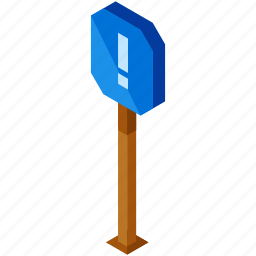 alert, element, road, sign, street, warning icon