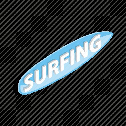 board, isometric, ocean, surfboard, surfing, wave, word icon