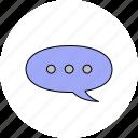 bubble, chat, message, messenger