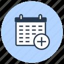 add, calendar, clock, date, time icon