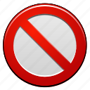alert, cancel, caution, close, closed, danger, entry, forbidden, locked, no, private, restricted, safety, security, signal, stop, warning icon