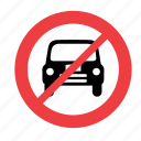 allowed, car, forbidden, no, not, prohibited, sign
