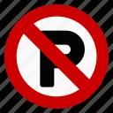 no parking, regulatory, sign, traffic icon