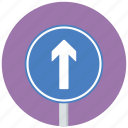 ahead only, arrow, one way, traffic sign icon