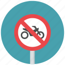 motorcycle, motorcycle prohibit, no motorcycle, prohibit, traffic sign, warning sign icon