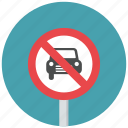 auto, auto prohibit, automobile, no auto, prohibit, traffic sign, warning sign icon