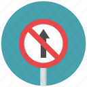 no straight, prohibit, straight, straight prohibit, traffic sign, warning sign icon