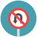 no u turn, prohibit, traffic sign, u turn, u turn prohibit, warning sign icon