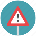 caution, danger, exclamation mark, traffic sign, warning, warning sign icon