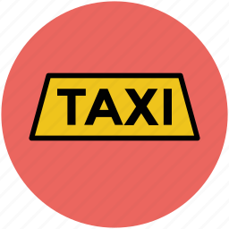 taxi board, taxi sign, taxi tag, travel icon