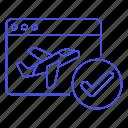airplane, app, arrival, book, check, flight, journey, plane, ticket, travel, trip, verify, window icon