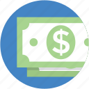 banknotes, currency, currency notes, dollar, money icon