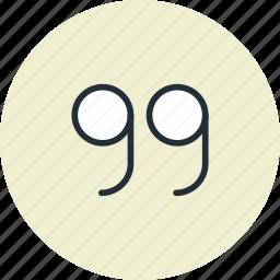 close, phrase, quotes, statement, text icon