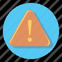 alert, attention, notification, warning