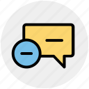 chat, comment, message, minus, remove, text icon