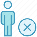 cross, male, people, person, remove, stand, user icon
