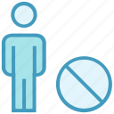 ban, male, off, people, person, stand, user icon