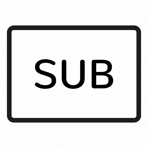 document, sub, subtitle, subtitle button, subtitle icon, text, type icon