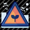 alert, danger, ecology, plant, sign, warning