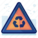 alert, danger, recycling, sign, warning icon