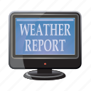 analytics, forecast, report, tv, weather icon