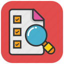 checklist, checklist paper, checklist with magnifier, find plan, to do icon