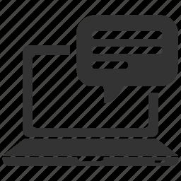 bubble, chat, chat bubble, communication, computer, laptop, message icon