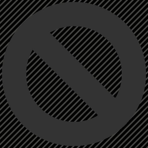 ban, cancel, exit, forbidden, no entry, remove, stop icon