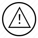 attention, caution, important, notification, warning icon