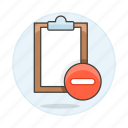 clipboard, not, paper, remove, subtract, synced, task, work icon