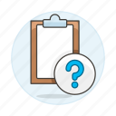 clipboard, help, mark, paper, question, task, work icon
