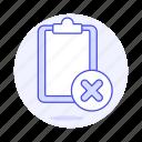clipboard, delete, paper, remove, task, work icon