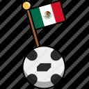 cup, flag, football, mexico, soccer, world, ball